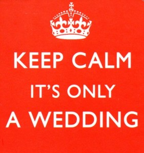 Keep Calm It's Only a Wedding Coaster