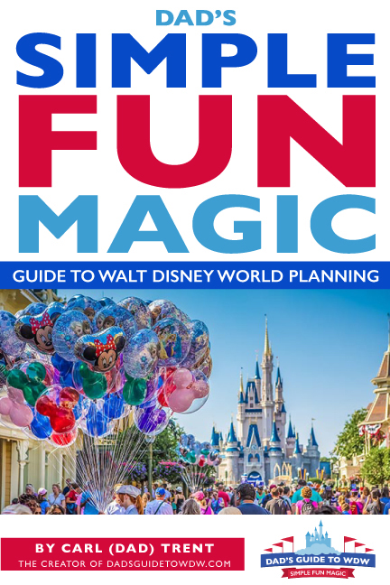 The cover to Dad's Simple Fun Magic Guide to Walt Disney World Planning