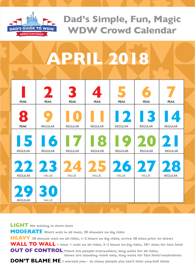 Dad's April 2018 Disney World Crowds calendar