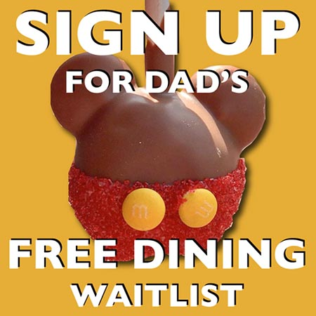 Dad's Free Dining Waitlist ad