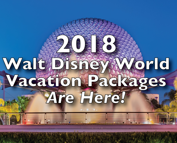 2018 Walt Disney World Vacation Packages Are Here