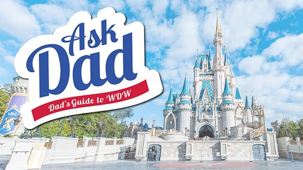 Get Walt Disney World questions answered on Ask Dad