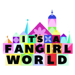 It's a FanGirl World